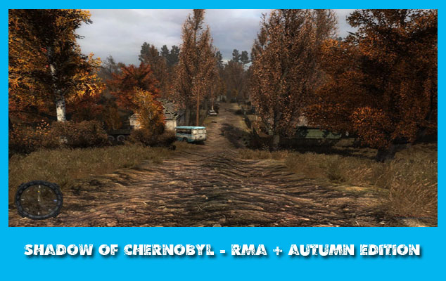 Модификация сталкер Shadow of Chernobyl - RMA: Autumn Edition