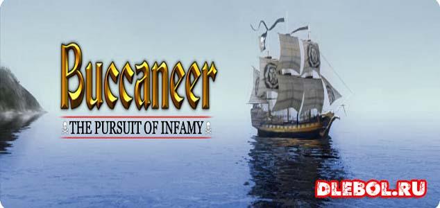 Buccaneer The Pursuit of Infamy список лучших игр про пиратов на пк